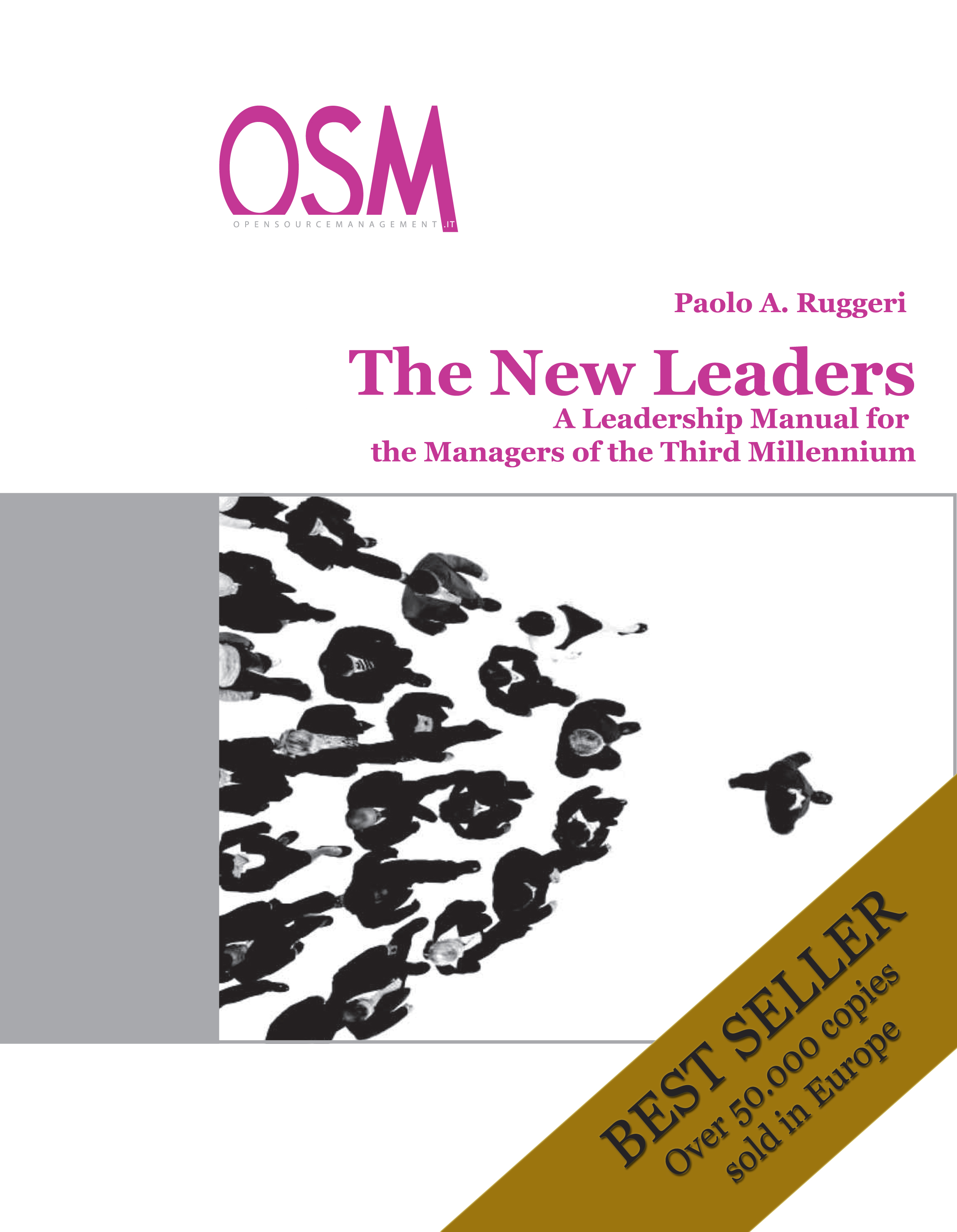 immagine THE NEW LEADERS: A LEADERSHIP MANUAL FOR THE THIRD MILLENIUM MANAGER